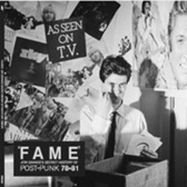 Various Artists Fame: Jon Savage's Secret History of Post-Punk 78-81 pack shot