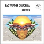 Bad Weather California Sunkissed pack shot
