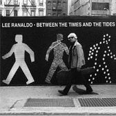 Lee Ranaldo Between The Times And The Tides pack shot