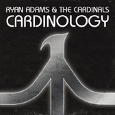 Ryan Adams & The Cardinals Cardinology pack shot