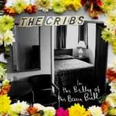 The Cribs In The Belly Of The Brazen Bull  pack shot