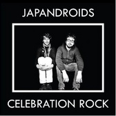 Japandroids Celebration Rock  pack shot