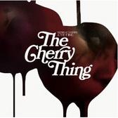 Neneh Cherry & The Thing Cherry Thing pack shot