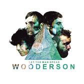 Wooderson Let The Man Speak pack shot