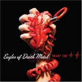 Eagles Of Death Metal Heart On pack shot