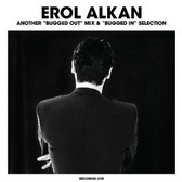 Erol Alkan Another Bugged Out Mix & Bugged In Selection pack shot