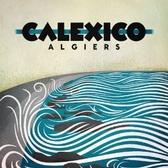 Calexico Algiers pack shot
