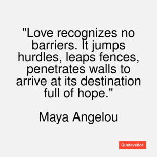 Famous Love Quotes By Maya Angelou | True Love Quotes