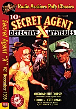 Radio archives secret agent x 21 ebook kingdom of blue corpses december 1935 399 fandeluxe Document