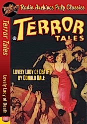 All pulp radio archives news terror tales lovely lady of death by donald dale fandeluxe Gallery