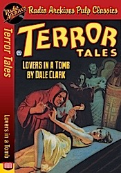All pulp radio archives news terror tales lovers in a tomb by dale clark fandeluxe Images