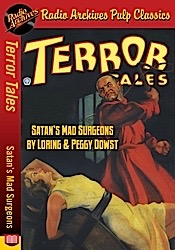 All pulp the latest news from radio archives terror tales satans mad surgeons by loring peggy dowst fandeluxe Image collections