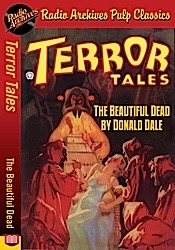 Amazing news july 7th 2013 amazing stories terror tales the beautiful dead by donald dale fandeluxe Gallery