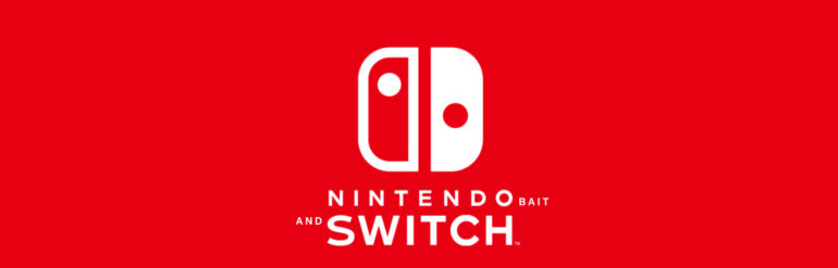 Nintendo Bait Switch