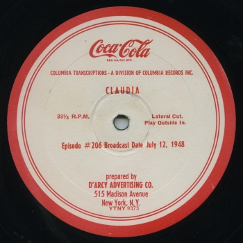 "Unlike most ""soap operas"" which were aired live, ""Claudia"" was syndicated to local stations on 16"" vinyl transcription recordings."