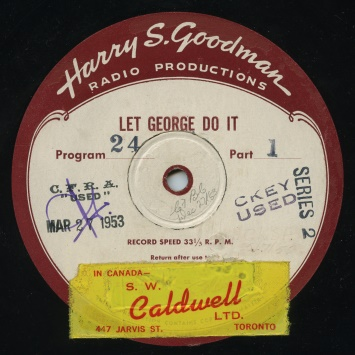 "In syndicated form, ""Let George Do It"" was distrubuted by Harry Goodman Radio Productions"