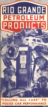 "Rio Grande Gasoline featured ""Calling All Cars"" prominently in their many promotional materials."