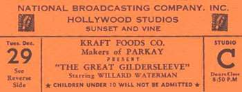 "This ticket would have admitted you to an NBC broadcast of ""The Great Gildersleeve"""