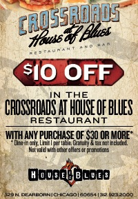 $10 OFF in the Crossroads at the House of Blues restaurant with any purchase of $30 or more.