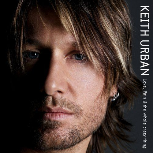 1311777145_keith-urban-love-pain-the-whole-crazy-thing-2006