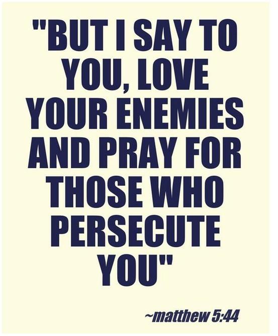 yeah so i pray over my enemies that wanna see me john f