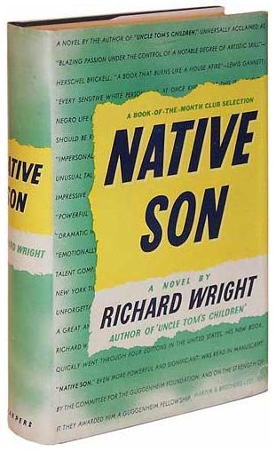 the theme of racism in native son by richard wright Richard wright's native son is a social protest novel reflecting his absolute horror at the condition of the relations between the black and white societies in america.