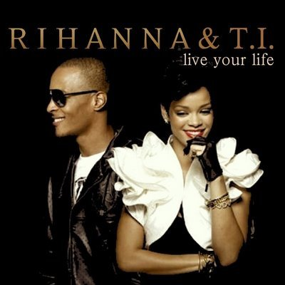and live my life with no rihanna no ti � what it seems