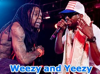 Weezy and Yeezy