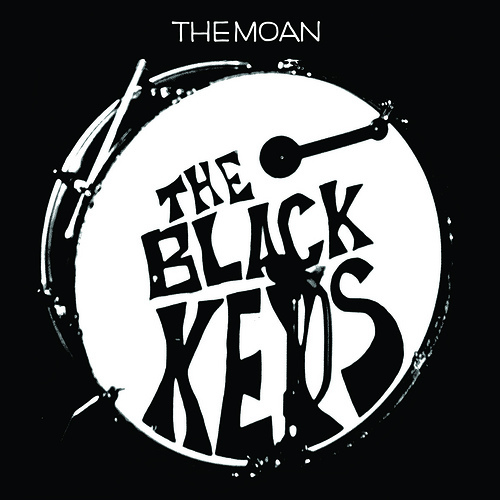 The Black Keys The Moan - Have Love Will Travel