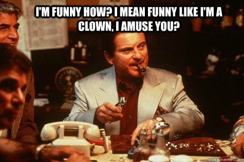 goodfellas quotes joe pesci