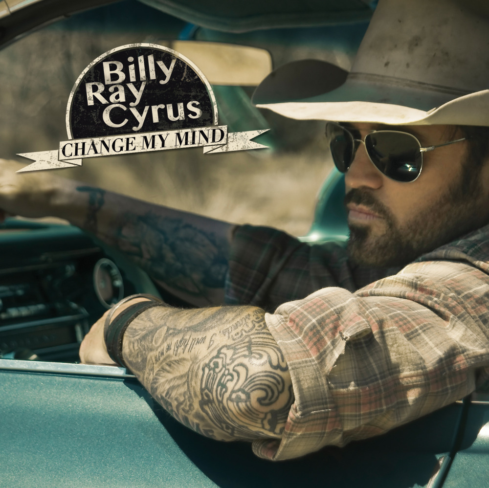 Billy-ray-cyrus-change-my-mind-album-countrymusicrocks