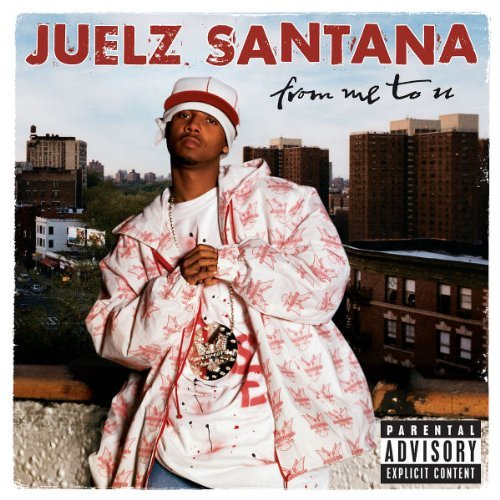 Juelz santana from me to u lyrics and tracklist genius for Me to u pictures