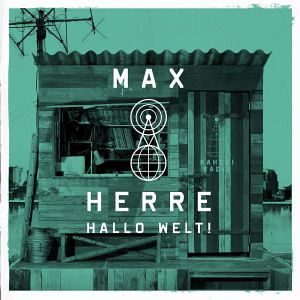Max Herre - Hallo Welt! lyrics