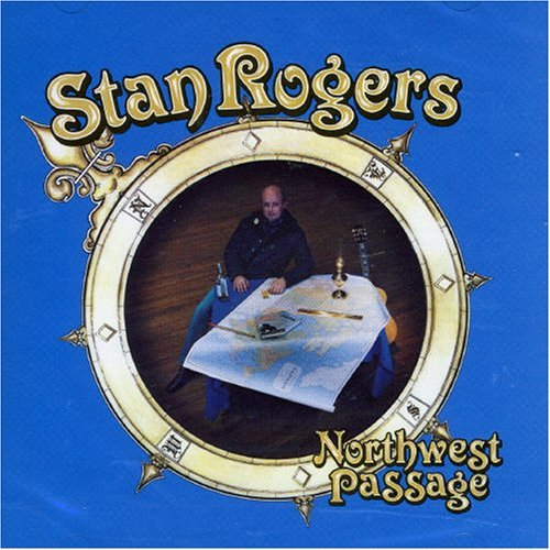 Stan_rogers_-_northwest_passage