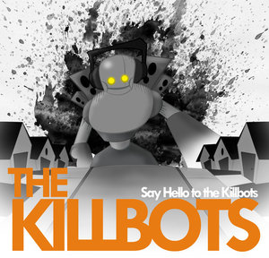 The Killbots's photo