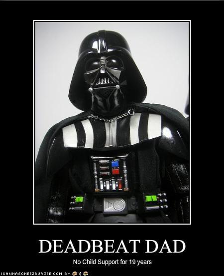 Deadbeat Dads be Like Like a Deadbeat Dad