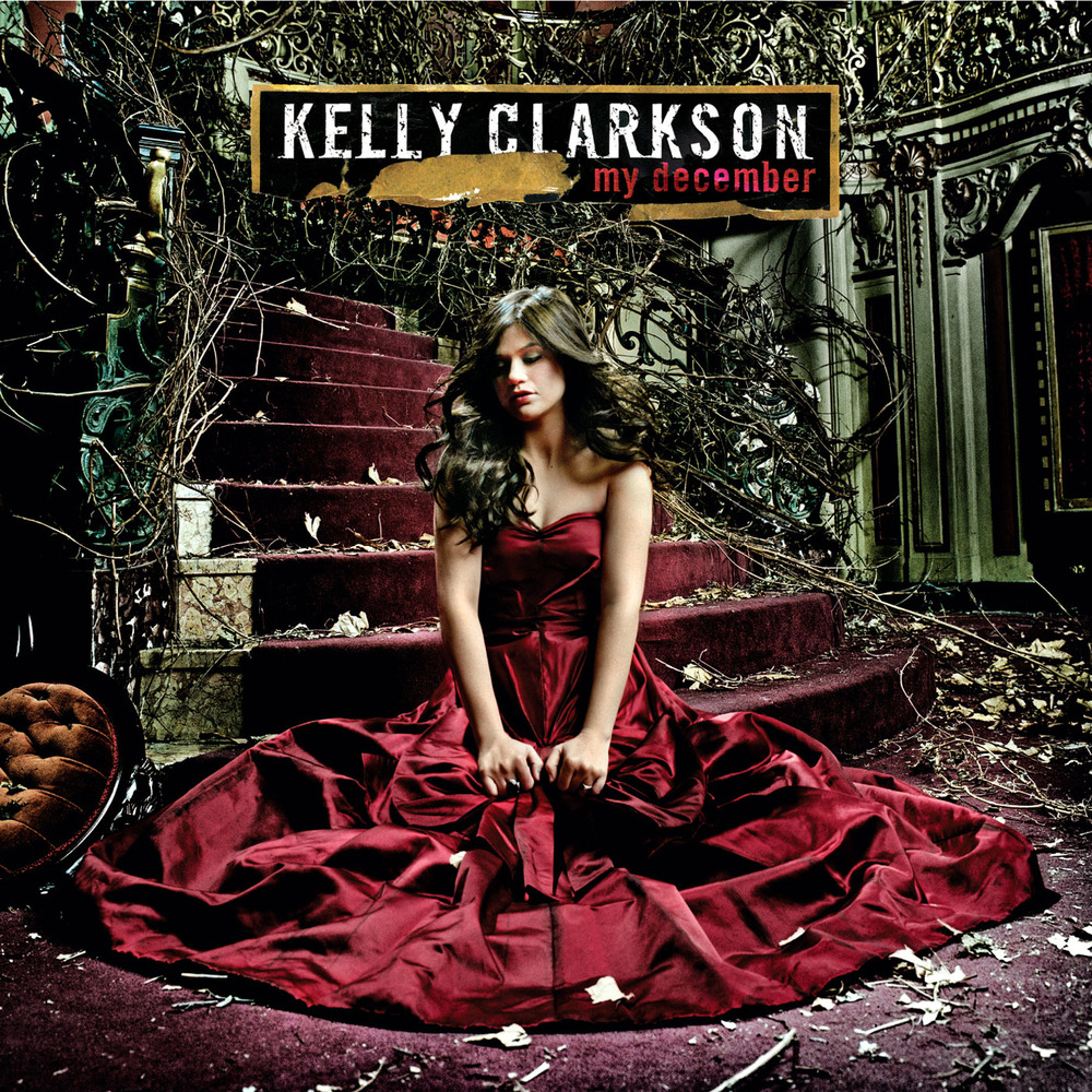 Albums: Kelly Clarkson - My December Lyrics And Tracklist