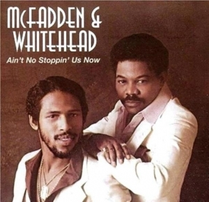 McFadden & Whitehead - Ain't No Stoppin' Us Now Songtext