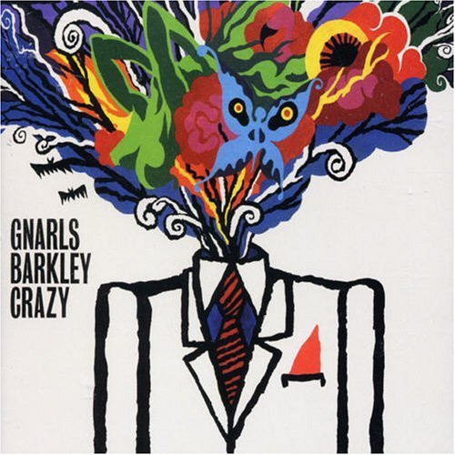 Crazy By Gnarls Barkley Song Lyrics Album Awards History
