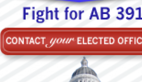 Tell Governor Jerry Brown, your state legislature and your Representatives in Congress that you support AB 391
