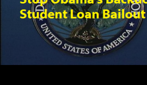 STOP Obama's student loan bailout