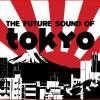 picture of Future Sound Of Tokyo