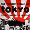 picture of Future Sound Of Tokyo EP
