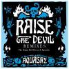 picture of Raise The Devil Remixes Part 1