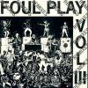 picture of Foul Play - Volume 3 Remixes