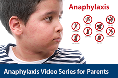 Anaphylaxis Video Series