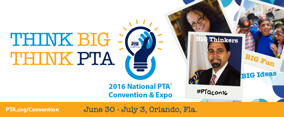 National PTA Annual Convention 2016