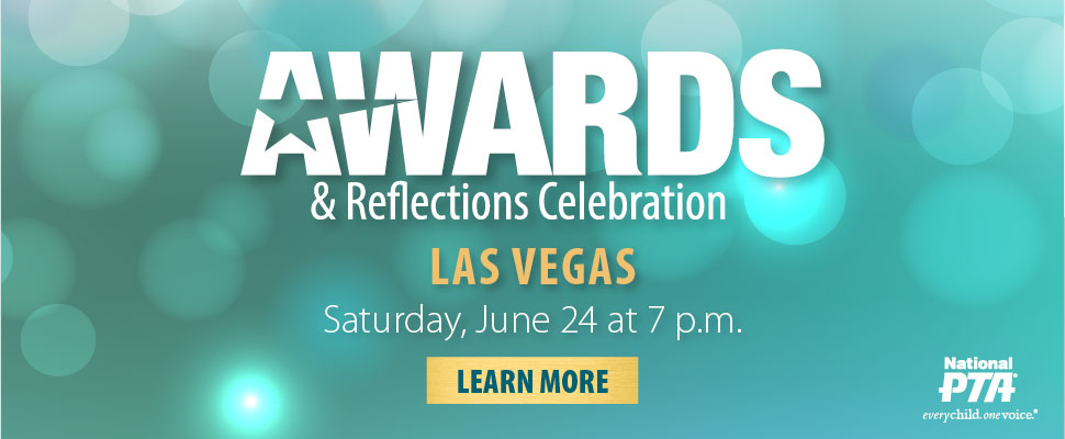 2017 National PTA Convention & Expo Awards & Refle