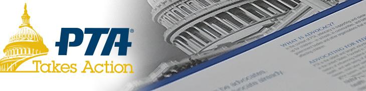 PTA Takes Action - Advocacy