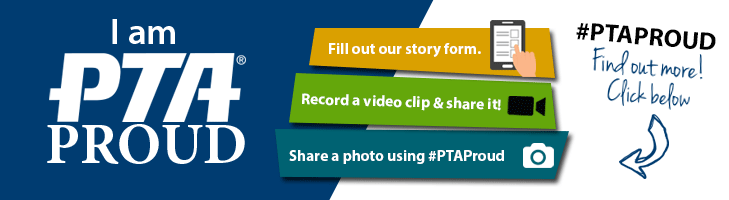 Share Your #PTAProud Story